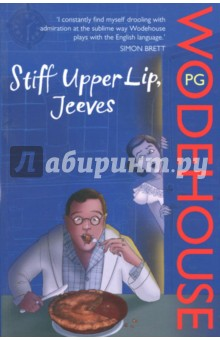 Stiff Upper Lip, Jeeves mating season jeeves and wooster novel
