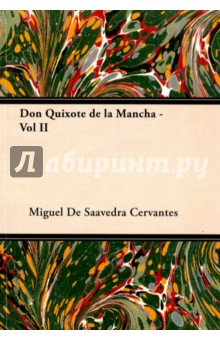 Don Quixote de La Mancha - Vol II don t let me go