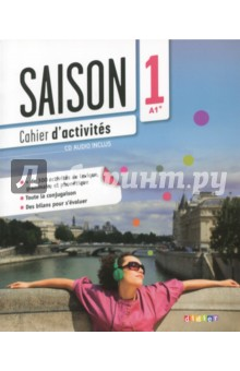 Saison 1. Cahier d'sctivites. A1+ (+CD) trait d union level 2 cahier de lecture ecriture french edition