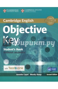 Objective Key Student's Book without Answers with CD-ROM with Testbank objective first 4 edition workbook without answers сd