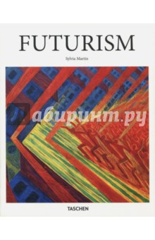Futurism (Basic Art) HC armstrong j fraser cavassoni n unbridaled marriage of tradition and avant garde