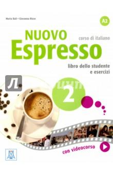 Nuovo Espresso 2. A2 (+DVD multimediale) verdi un ballo in maschera 2 dvd