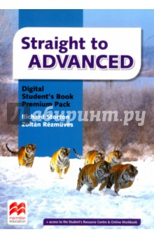 Straight to Advanced Digital Student's Book Premium Pack (Internet Access Code Card) new language leader advanced coursebook with myenglishlab pack