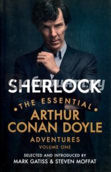 Sherlock. The Essential Arthur Conan Doyle Adventures. Volume 1 doyle a the adventures and memoirs of sherlock holmes