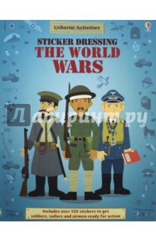 Sticker Dressing the World Wars. First World War the usborne terrific colouring and sticker book