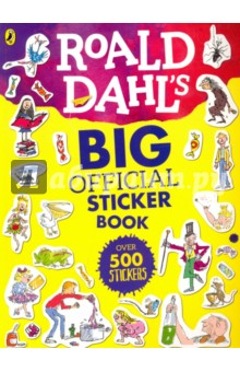 Roald Dahl's Big Official Sticker Book roald dahl the complete short stories volume 1 1944 1953