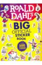 Dahl Roald Roald Dahl's Big Official Sticker Book цена и фото