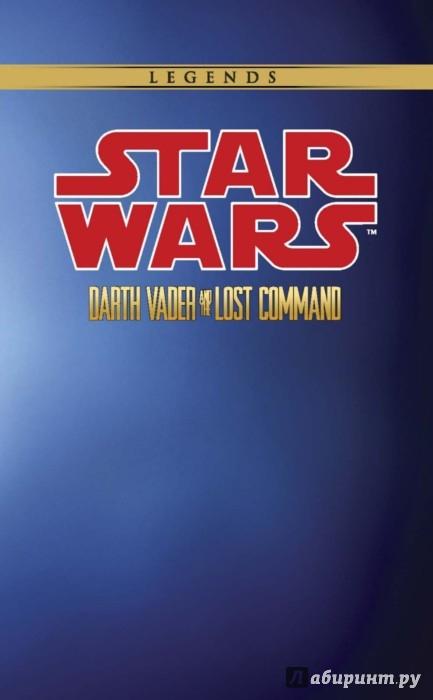 Иллюстрация 1 из 19 для Звёздные Войны. Дарт Вейдер и пропавший отряд - Хейден Блэкман | Лабиринт - книги. Источник: Лабиринт