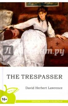 The Trespasser the trespasser