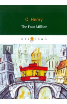 The Four Million thomas best of the west 4 new short stories from the wide side of the missouri cloth