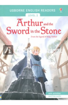 Arthur and the Sword in the Stone king arthur and the knights of the round table