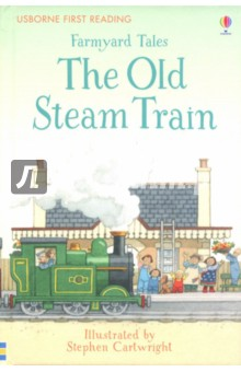 Farmyard Tales. The Old Steam Train the canterbury tales a selection