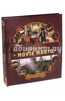 J. K. Rowling's Wizarding World. Movie Magic. Volume Three. Amazing Artifacts fantastic cities a coloring book of amazing places real and imagined
