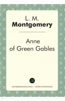 Anne of Green Gables lucy maud montgomery anne of green gables