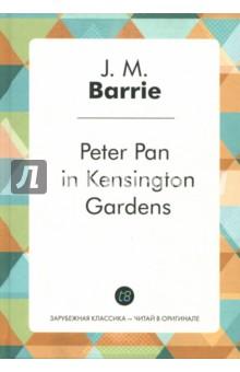 Peter Pan in Kensington Gardens серия мир приключений комплект из 25 книг