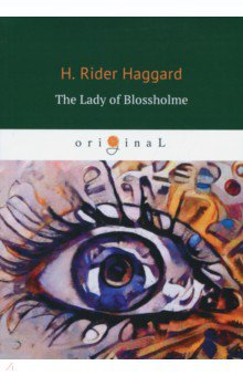 The Lady of Blossholme the autobiography of henry viii