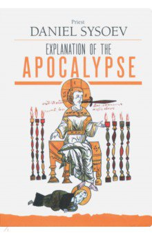 Explanation of the Apocalypse explanation of selected psalms in four parts part 4 the last judgment