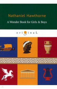 A Wonder Book for Girls & Boys the canterbury tales a selection