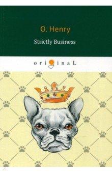 Strictly Business henry o strictly business