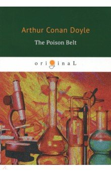 The Poison Belt arthur conan doyle through the magic door isbn 978 5 521 07201 9