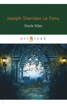 Uncle Silas the inheritance
