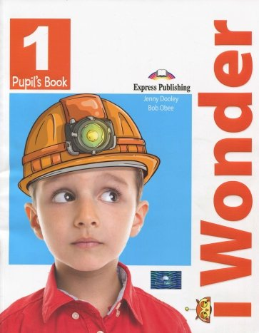 i-Wonder 1. Pupil's book. Учебник