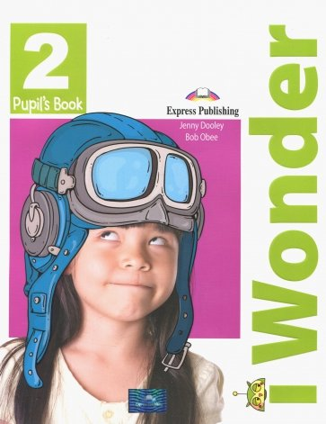 I-wonder 2. Pupil's book. Учебник