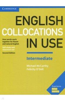 English Collocations in Use Intermediate 2 Edition Bk +ans michael mccarthy felicity o dell english collocations in use intermediate