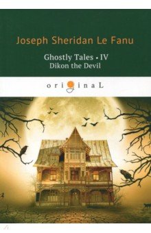 Ghostly Tales 4. Dikon the Devil the mythology of supernatural