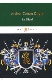Sir Nigel the boys start the war