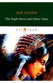 The Night Born and Other Tales