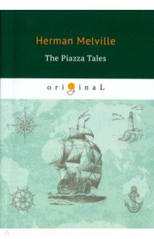 The Piazza Tales the norton anthology of american literature 6e v e