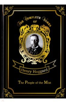 The People of the Mist the lost road and other writings