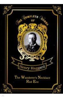 The Wanderer's Necklace & Red Eve gasquet francis aidan the eve of the reformation