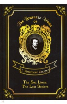 The Sea Lions: The Lost Sealers