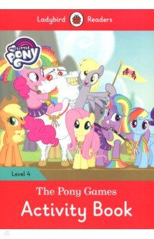 My Little Pony: The Pony Games Activity Book