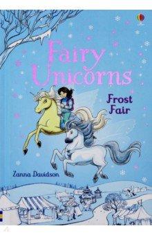 Купить Fairy Unicorns Frost Fair, Usborne, Художественная литература для детей на англ.яз.