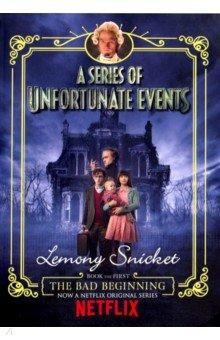 Купить A Series of Unfortunate Events 1. The Bad Beginning, Egmont Books, Художественная литература для детей на англ.яз.
