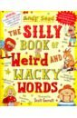 Seed Andy The Silly Book of Weird and Wacky Words