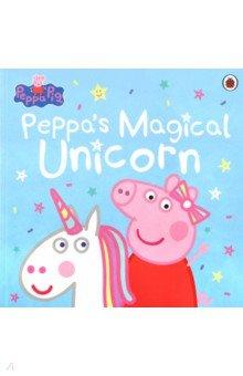 Купить Peppa Pig: Peppa's Magical Unicorn (PB), Ladybird, Первые книги малыша на английском языке