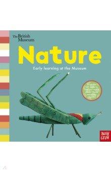 Купить The British Museum. Nature, Nosy Crow, Первые книги малыша на английском языке