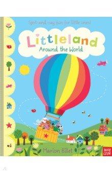 Купить Littleland. Around the World, Nosy Crow, Первые книги малыша на английском языке