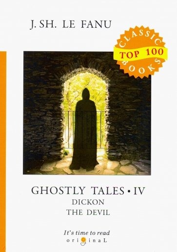 Ghostly Tales IV. Dickon the Devil, Le Fanu J.