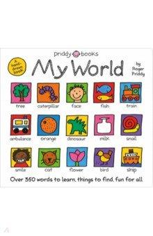 Купить My World, Priddy Books, Художественная литература для детей на англ.яз.