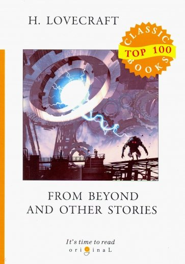 From Beyond and Other Stories, Lovecraft H.
