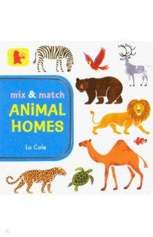 Купить Mix and Match. Animal Homes, Walker Books, Первые книги малыша на английском языке