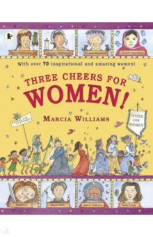Three Cheers for Women!. Williams Marcia