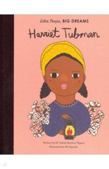 Harriet Tubman. Sanchez Vegara Ma Isabel