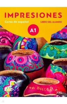 Impresiones A1. Libro del alumno. Balboa Sanchez Olga, Varela Navarro Montserrat, Teissier de Wanner Claudia