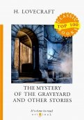 The Mystery of the Graveyard and Other Stories